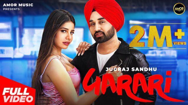Garari Lyrics - Jugraj Sandhu ft. Sarah Khatri