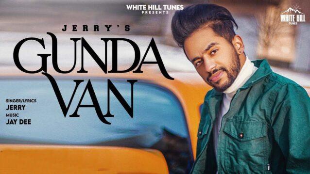 Gunda Van Lyrics - Jerry