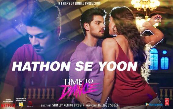 Hathon Se Yoon Lyrics - Time To Dance