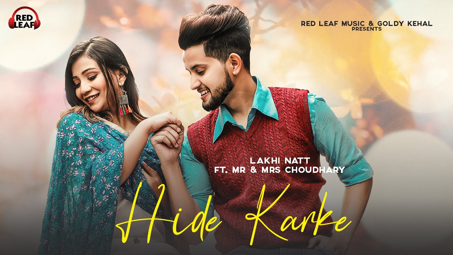 Hide Karke Lyrics - Lakhi Natt | Mr & Mrs Choudhry
