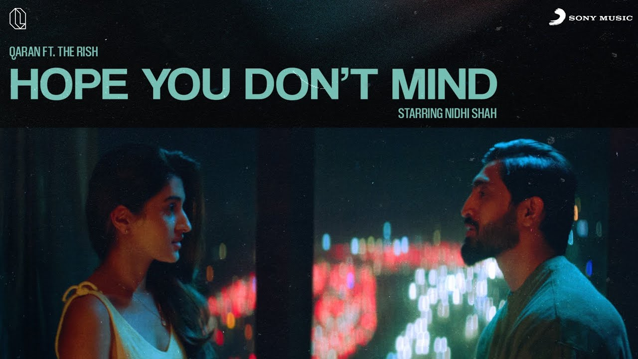 Hope You Don't Mind Lyrics - Qaran ft. The Rish