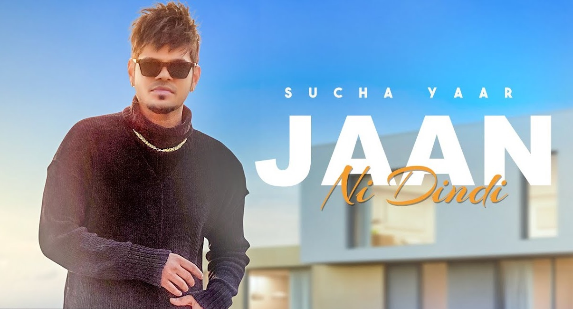 Jaan Ni Dindi Lyrics - Sucha Yaar
