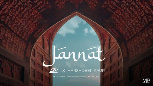 Jannat Lyrics - Ezu x Harshdeep Kaur