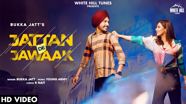 Jattan De Jawaak Lyrics - Bukka Jatt