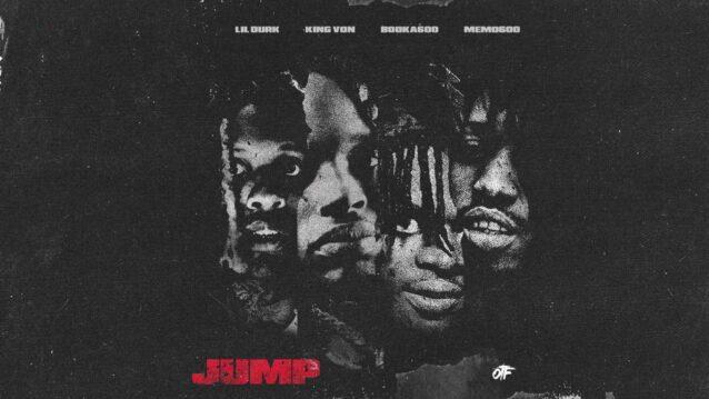 Jump Lyrics - Lil Durk, King Von & Booka600