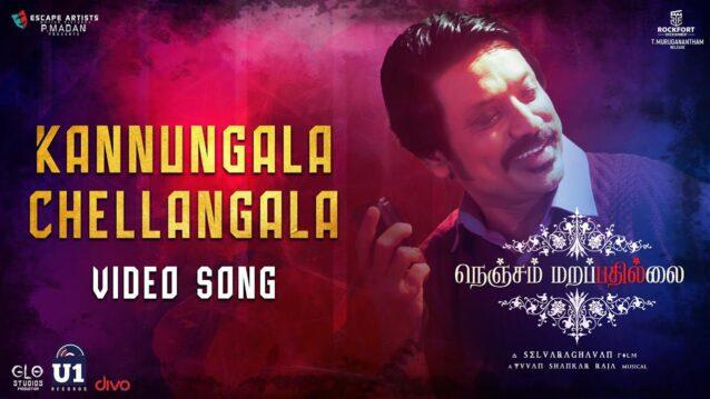 Kannungala Chellangala Lyrics - Nenjam Marappathillai