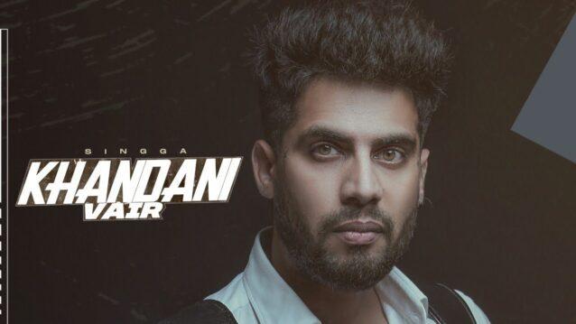 Khandani Vair Lyrics - Singga