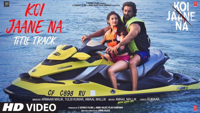 Koi Jaane Na Title Track Lyrics - Armaan Malik