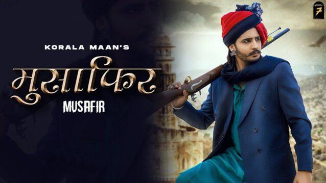 Musafir Lyrics - Korala Maan x Gurlej Akhtar