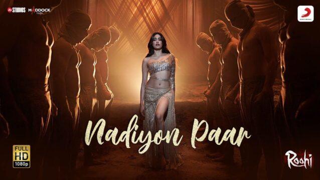 Nadiyon Paar (Let the Music Play Again) Lyrics - Roohi