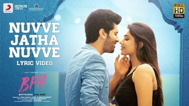Nuvve Jatha Nuvve Lyrics - Boyfriend For Hire