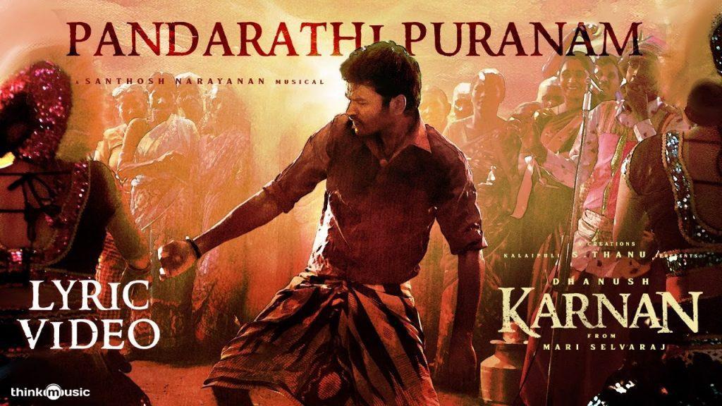 Pandarathi Puranam Lyrics - Karnan
