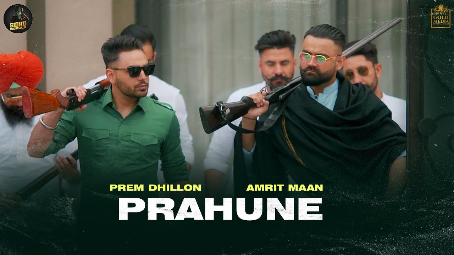 Prahune Lyrics - Prem Dhillon x Amrit Maan