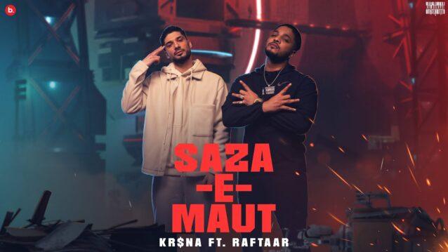 Saza-E-Maut Lyrics - Kr$na x Raftaar