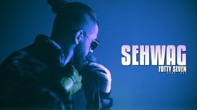 Sehwag Lyrics - Fotty Seven