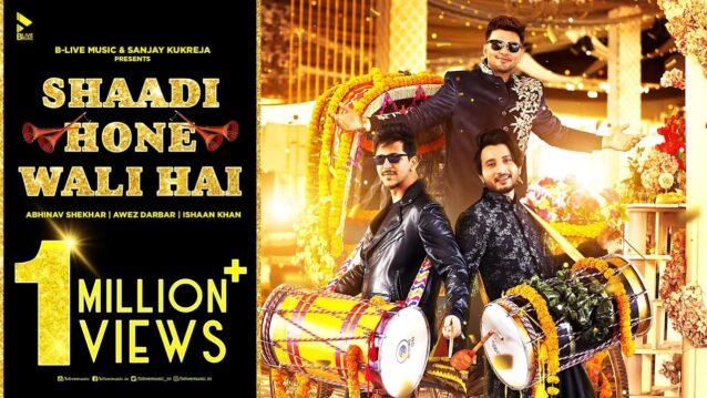 Shaadi Hone Wali Hai Lyrics - Ishaan Khan