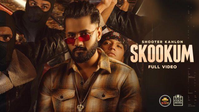 Skookum Lyrics - Shooter Kahlon
