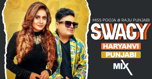 Swagy Lyrics - Miss Pooja x Raju Punjabi
