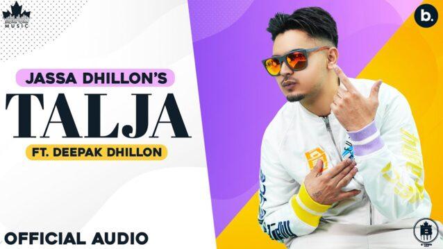 Talja Lyrics - Jassa Dhillon ft. Deepak Dhillon
