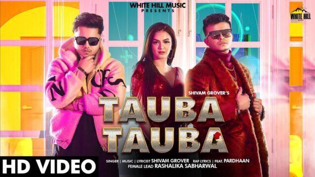 Tauba Tauba Lyrics - Shivam Grover ft. Pardhaan