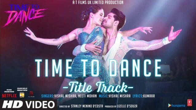 Time To Dance Tittle Track Lyrics - Vishal Mishra