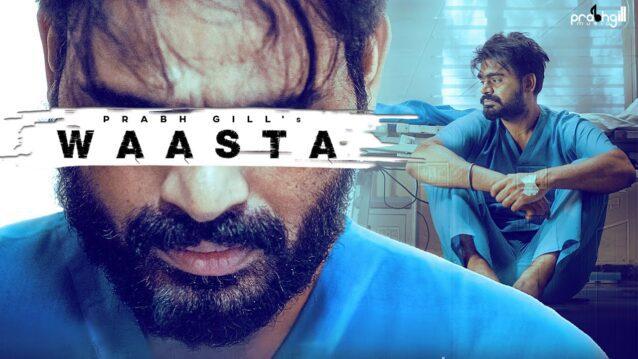 Waasta Lyrics - Prabh Gill