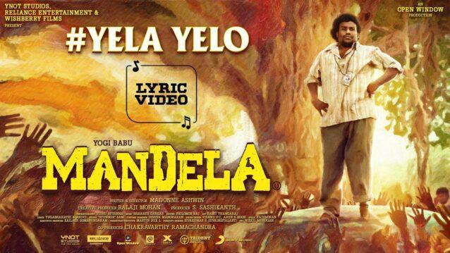 Yela Yelo Lyrics - Mandela | Arivu