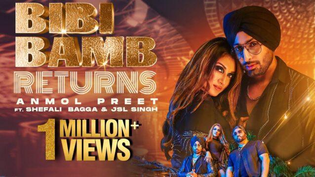Bibi Bamb Returns Lyrics - Anmol Preet x Shefali Bagga