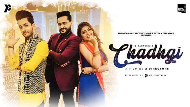 Chadhgi Lyrics - Zirakpuria