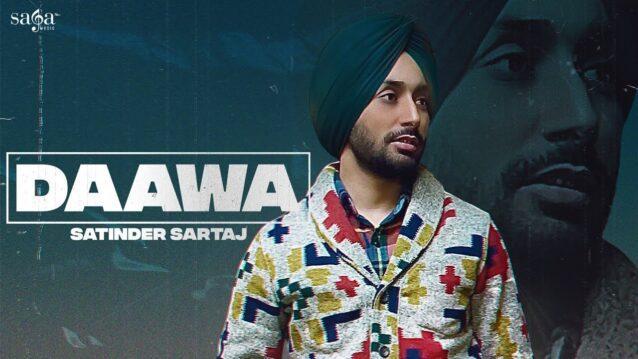 Daawa Lyrics - Satinder Sartaaj
