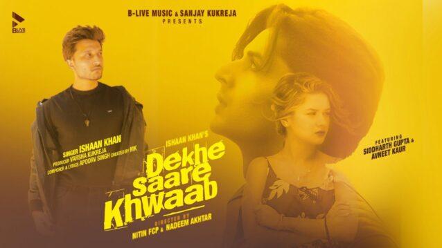 Dekhe Saare Khwaab Lyrics - Ishaan Khan