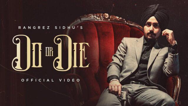 Do or Die Lyrics - Rangrez Sidhu