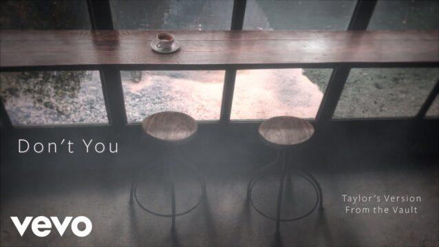 Don't You (Taylor's Version) Lyrics - Taylor Swift