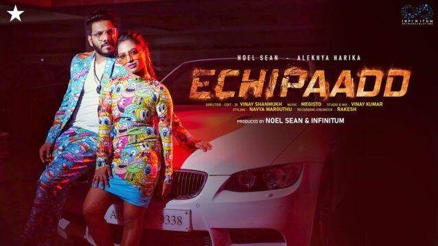 Echipaadd Lyrics - Noel Sean x Alekhya Harika