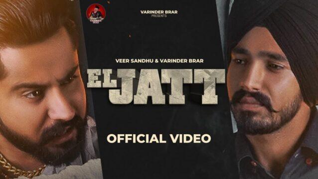El Jatt Lyrics - Varinder Brar x Veer Sandhu