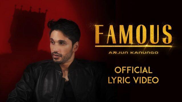 Famous Lyrics - Arjun Kanungo