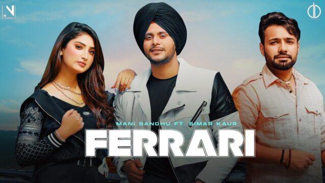 Ferrari Lyrics - Mani Sandhu ft. Simar Kaur
