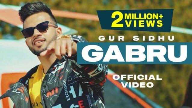 Gabru Lyrics - Gur Sidhu