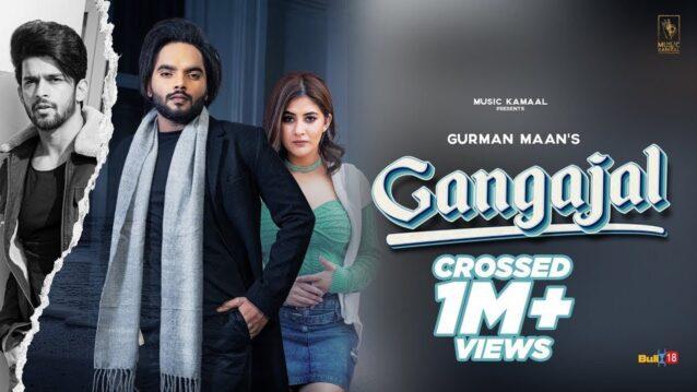 Gangajal Lyrics - Gurman Maan