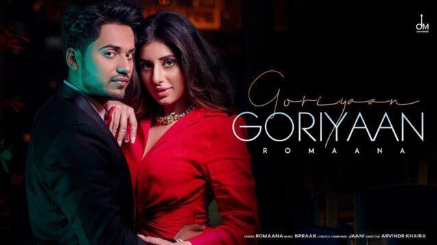 Goriyaan Goriyaan Lyrics - Romaana