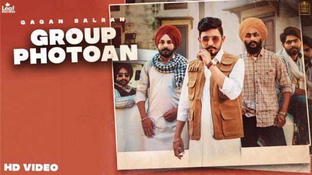 Group Photoan Lyrics - Gagan Balran