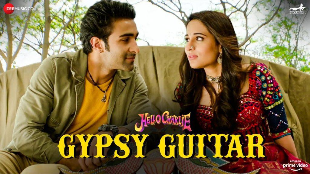 Gypsy Guitar Lyrics - Hello Charlie   Yasser Desai