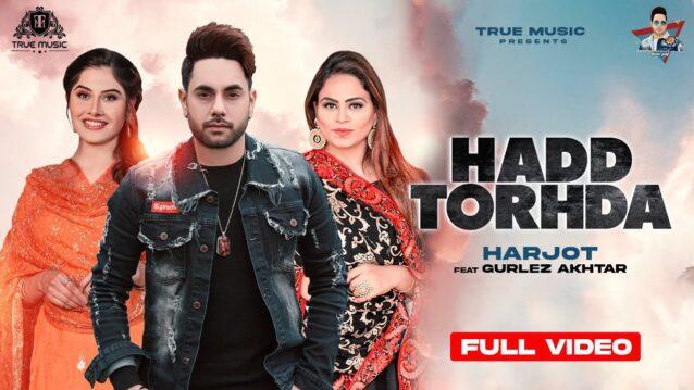 Hadd Torhda Lyrics - Harjot x Gurlez Akhtar