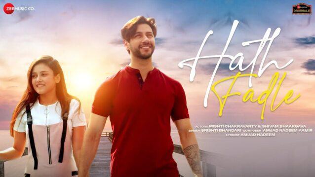 Hath Fadle Lyrics - Srishti Bhandari