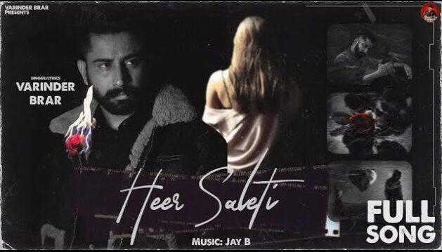Heer Saleti Lyrics - Varinder Brar