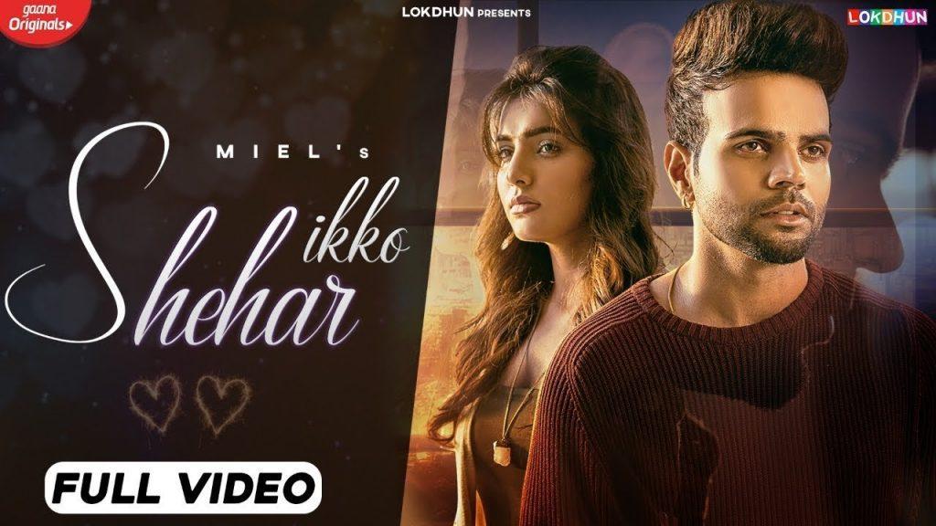 Ikko Shehar Lyrics - Miel x Shraddha Patray