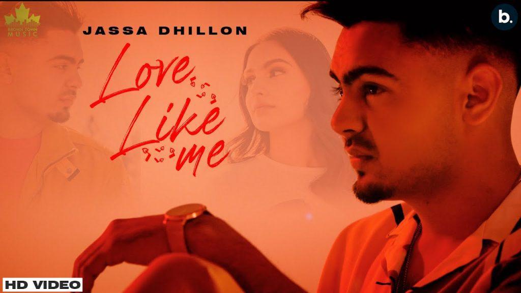 Love Like Me Lyrics - Jassa Dhillon