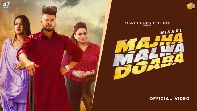 Majha Malwa Doaba Lyrics - Misaal x Gurlez Akhtar