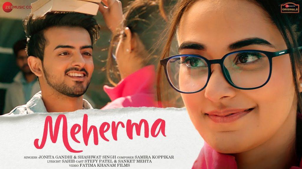 Meherma Lyrics - Jonita Gandhi x Shashwat Singh