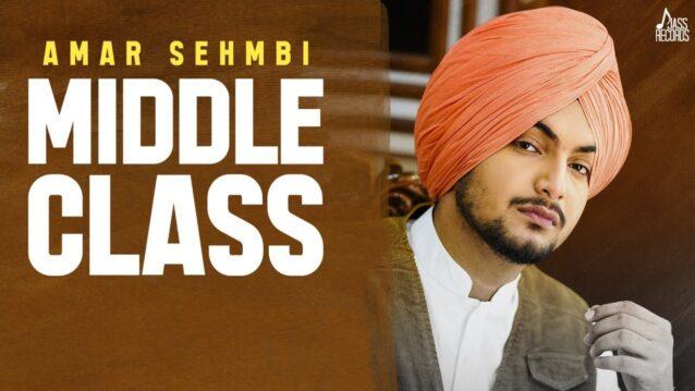 Middle Class Lyrics - Amar Sehmbi